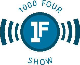 1000 four show podcast