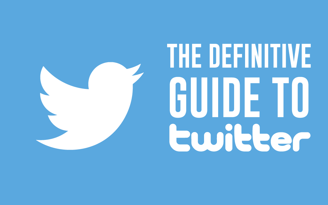 Definitive Guide To Twitter