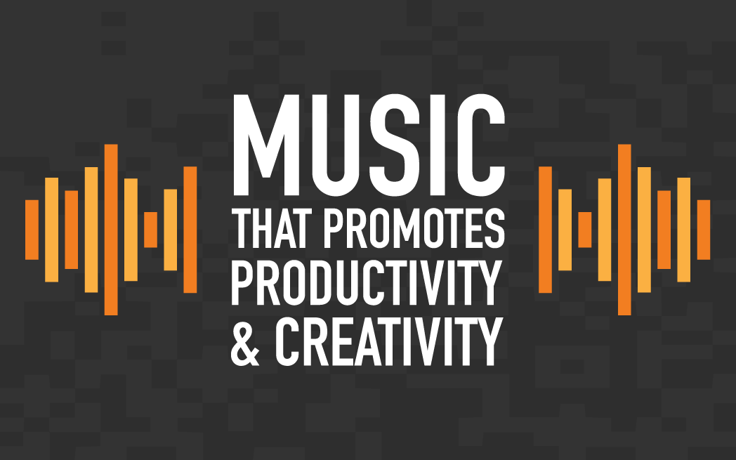 Music That Promotes Productivity and Creativity