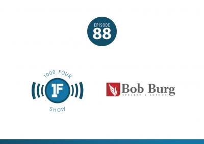 Bob Burg :: The Go-Giver :: 088